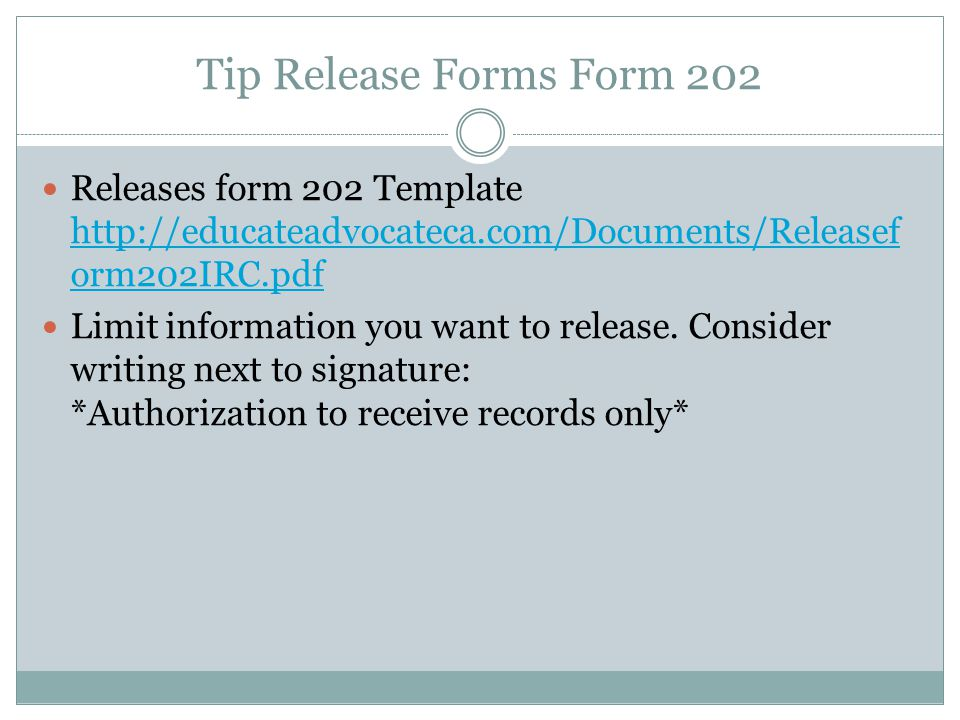 Tip Release Forms Form 202 Releases form 202 Template http://educateadvocateca.com/Documents/Releaseform202IRC.pdf.