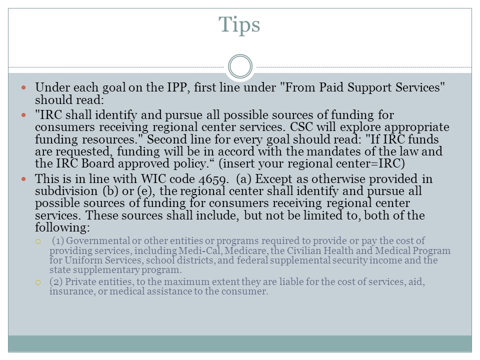 Tips Under each goal on the IPP, first line under From Paid Support Services should read: