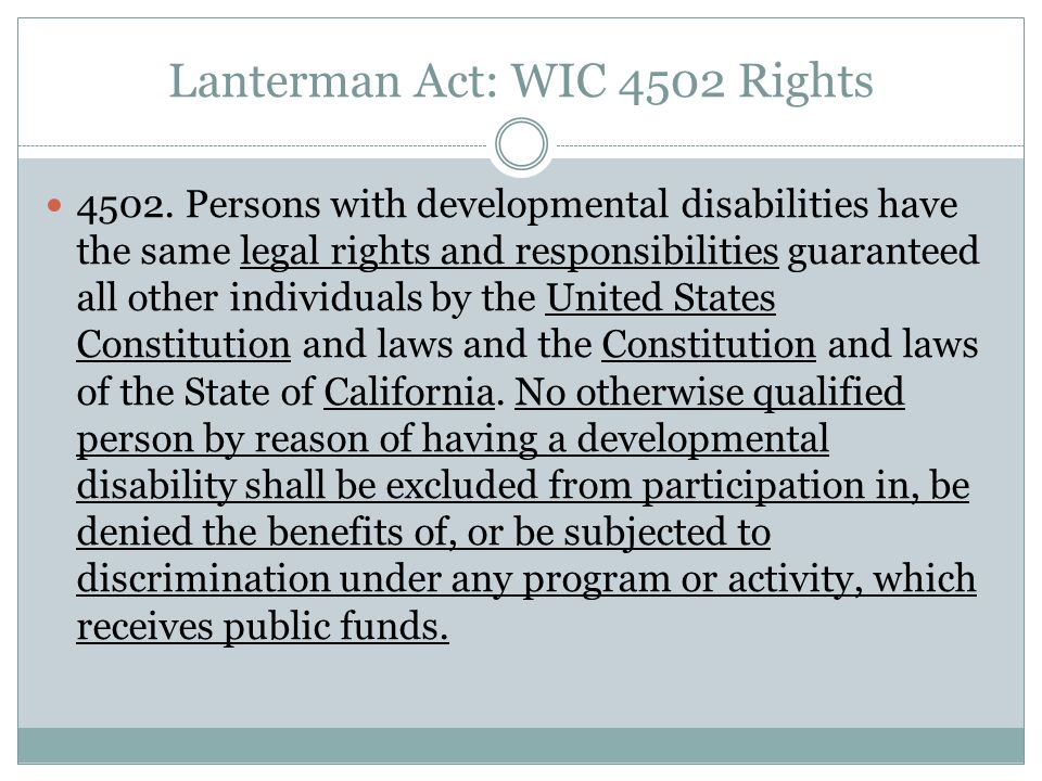 Lanterman Act: WIC 4502 Rights