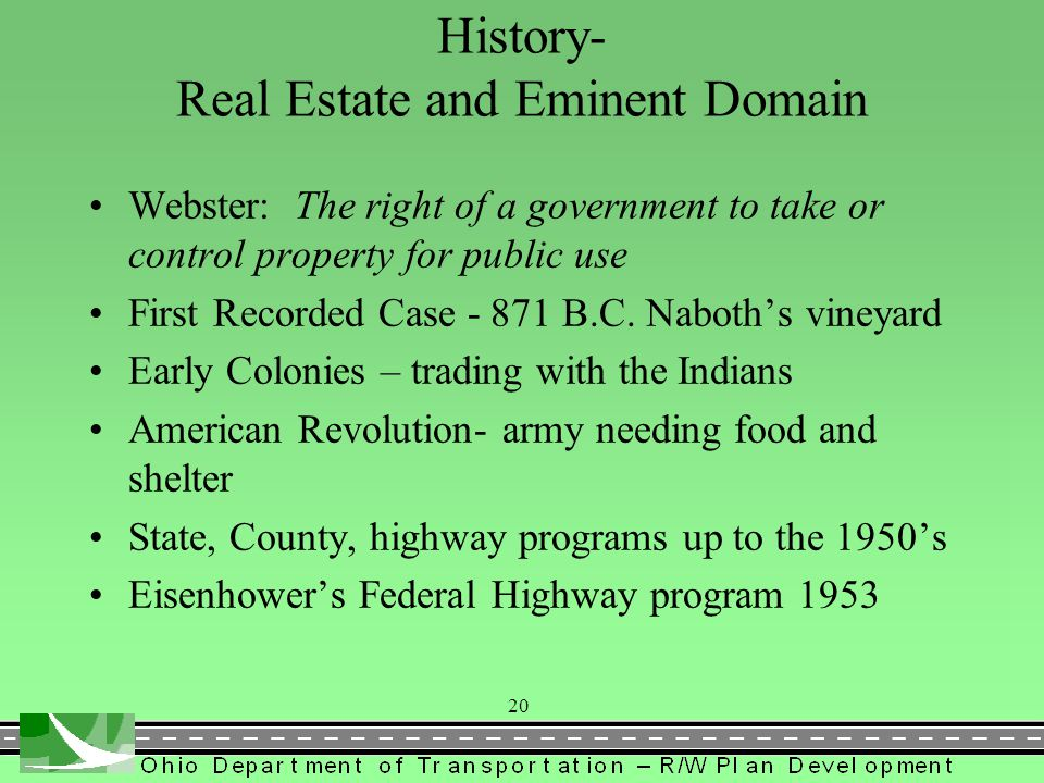 History- Real Estate and Eminent Domain