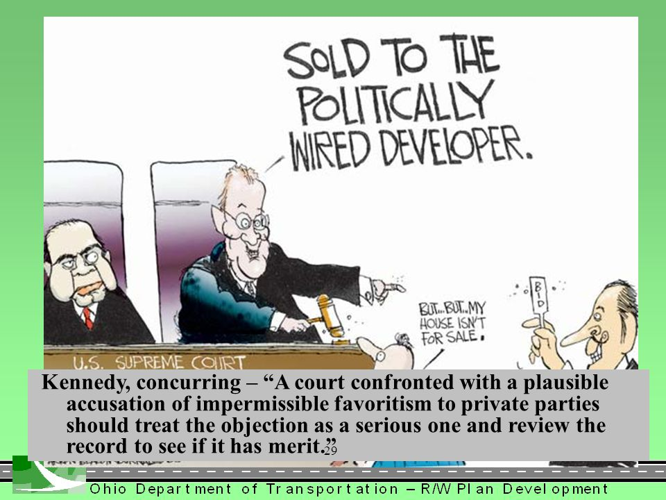 Kennedy, concurring – A court confronted with a plausible accusation of impermissible favoritism to private parties should treat the objection as a serious one and review the record to see if it has merit.