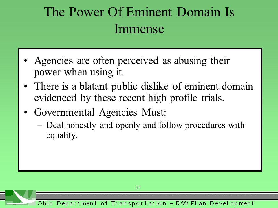 The Power Of Eminent Domain Is Immense