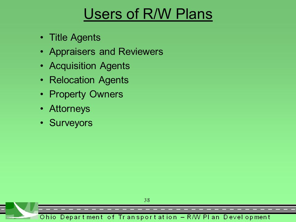Users of R/W Plans Title Agents Appraisers and Reviewers