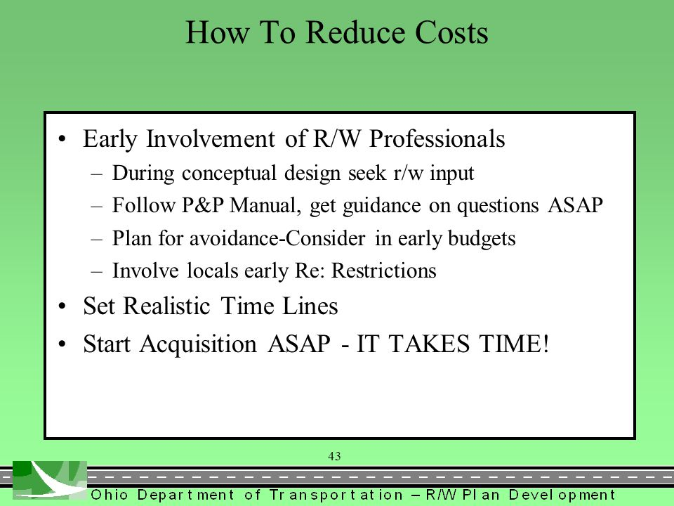 How To Reduce Costs Early Involvement of R/W Professionals