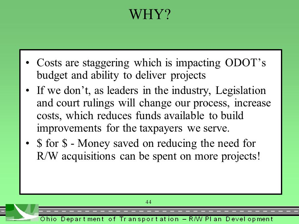 WHY Costs are staggering which is impacting ODOT's budget and ability to deliver projects.