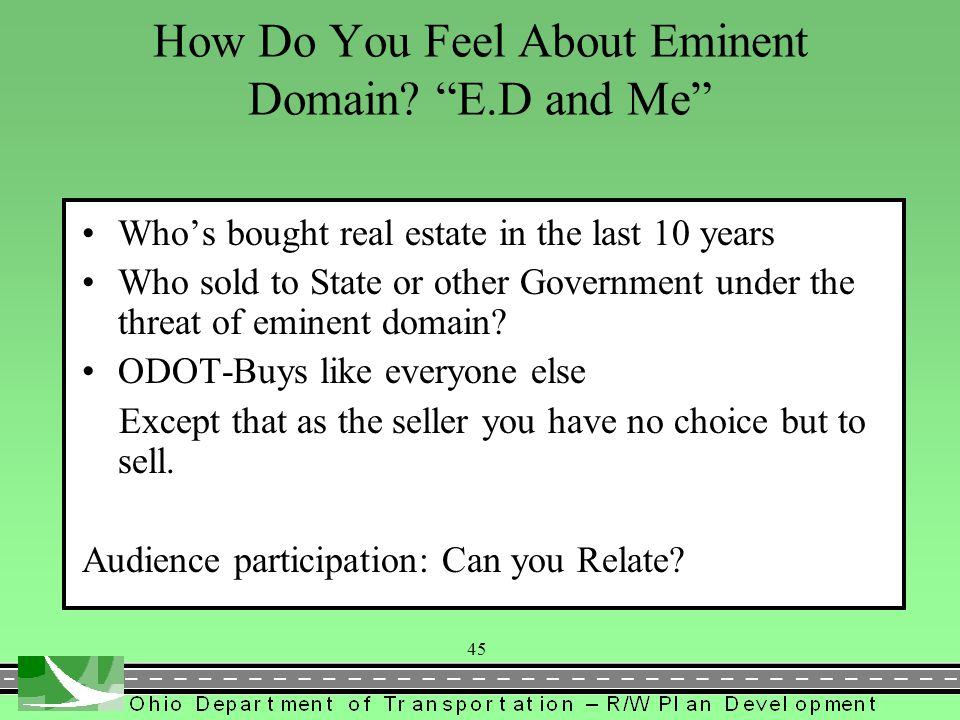 How Do You Feel About Eminent Domain E.D and Me
