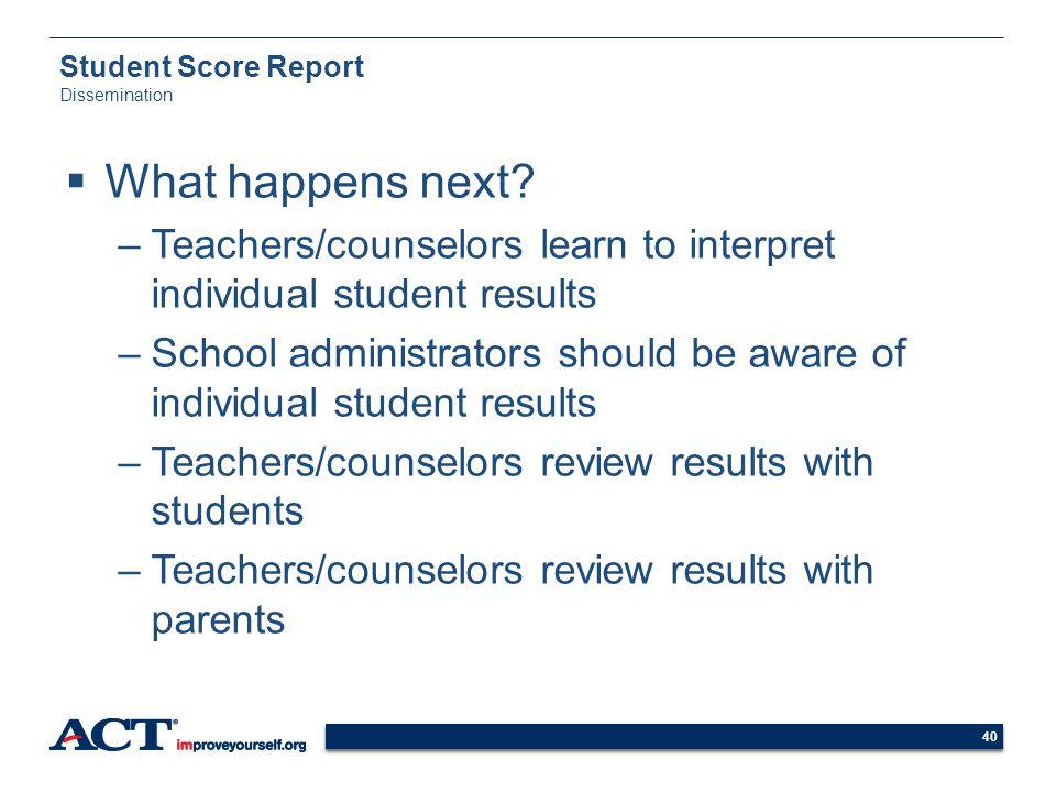 Student Score Report Dissemination