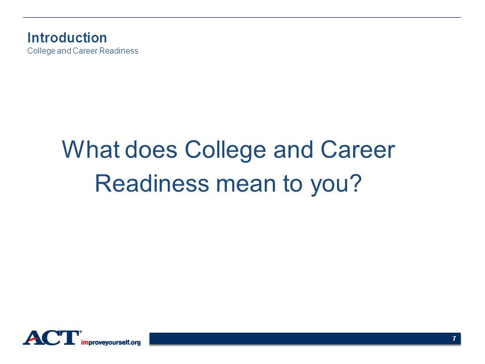 Introduction College and Career Readiness