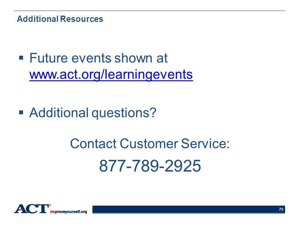 Contact Customer Service:
