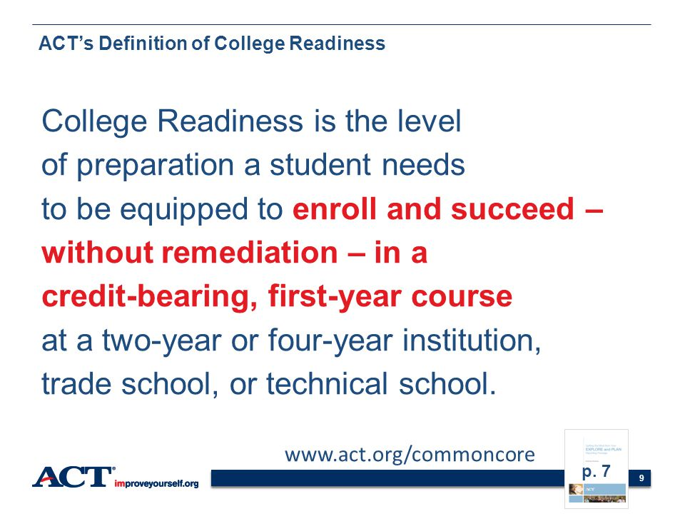 ACT's Definition of College Readiness