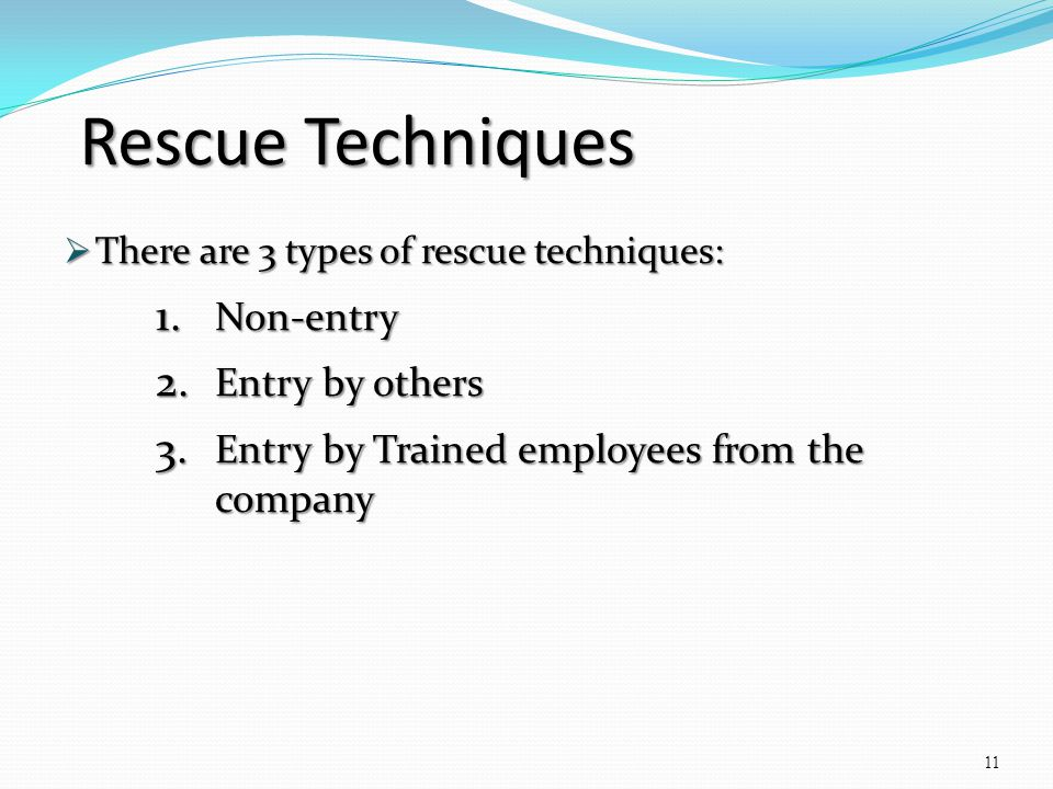 Rescue Techniques Non-entry Entry by others