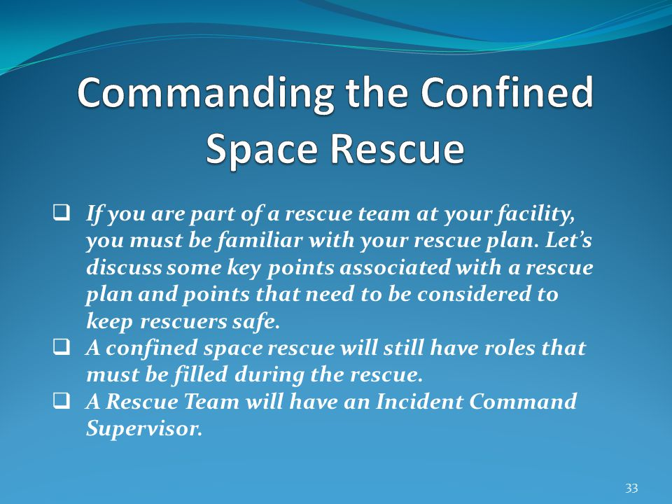 Commanding the Confined Space Rescue