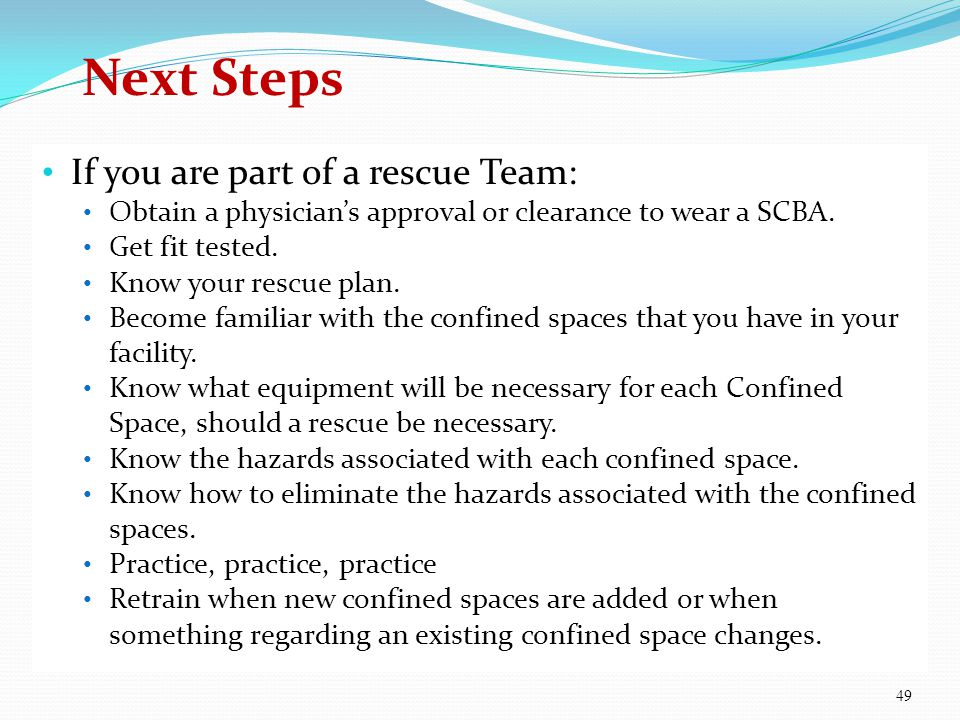 Next Steps If you are part of a rescue Team: