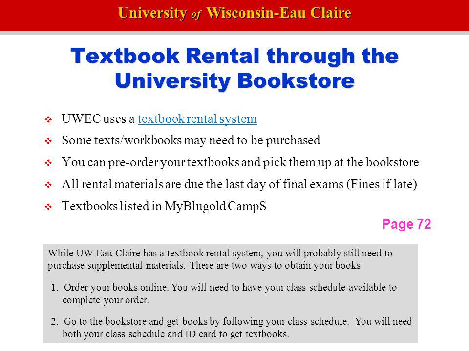 Textbook Rental through the University Bookstore