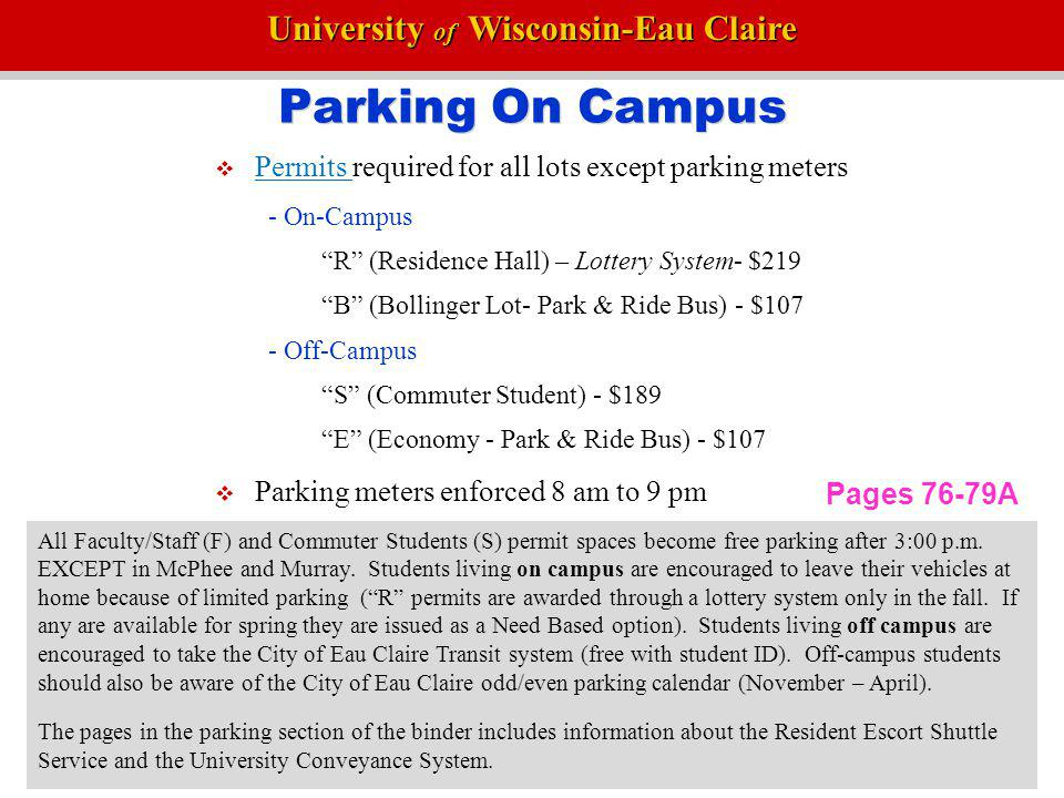 Parking On Campus Permits required for all lots except parking meters