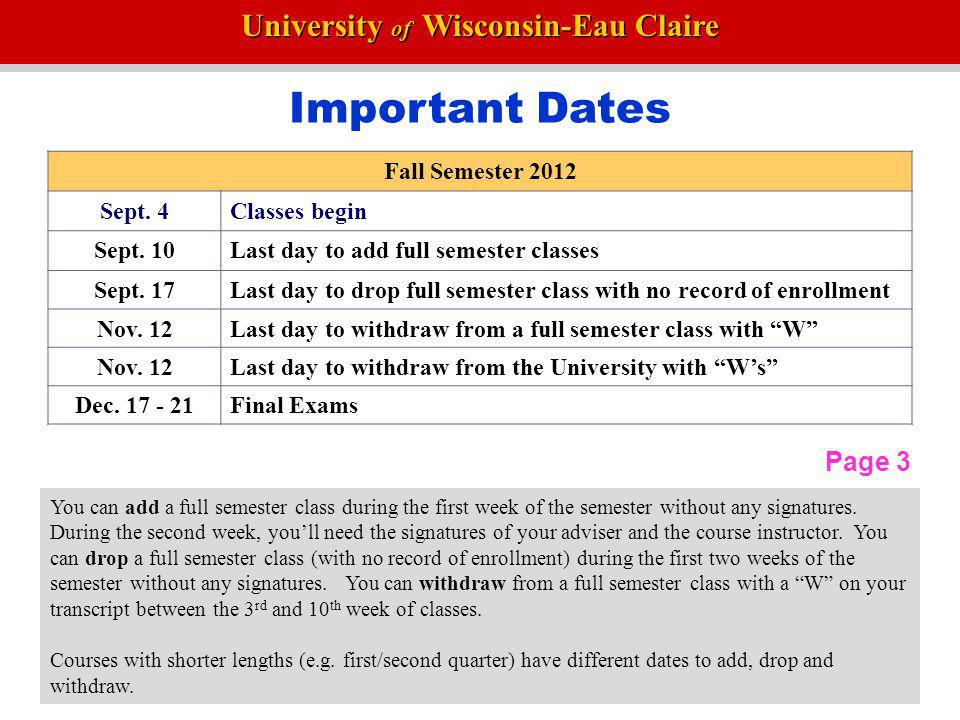 Important Dates Page 3 Fall Semester 2012 Sept. 4 Classes begin