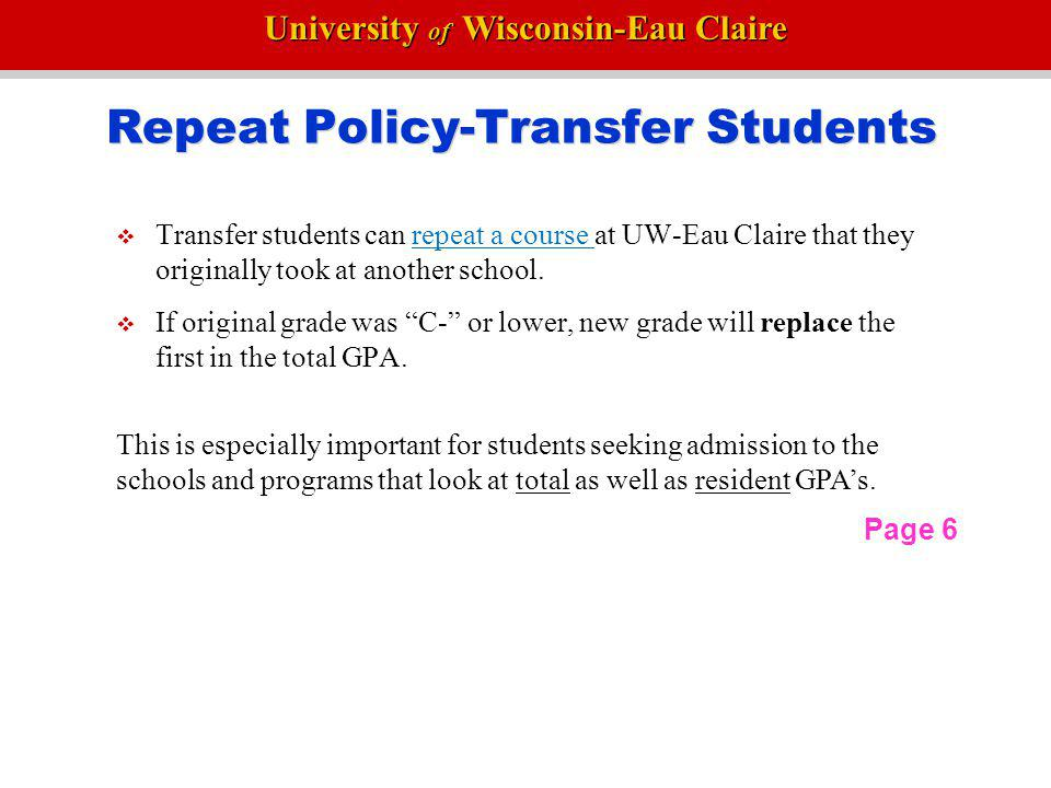 Repeat Policy-Transfer Students
