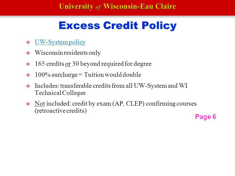 Excess Credit Policy UW-System policy Wisconsin residents only