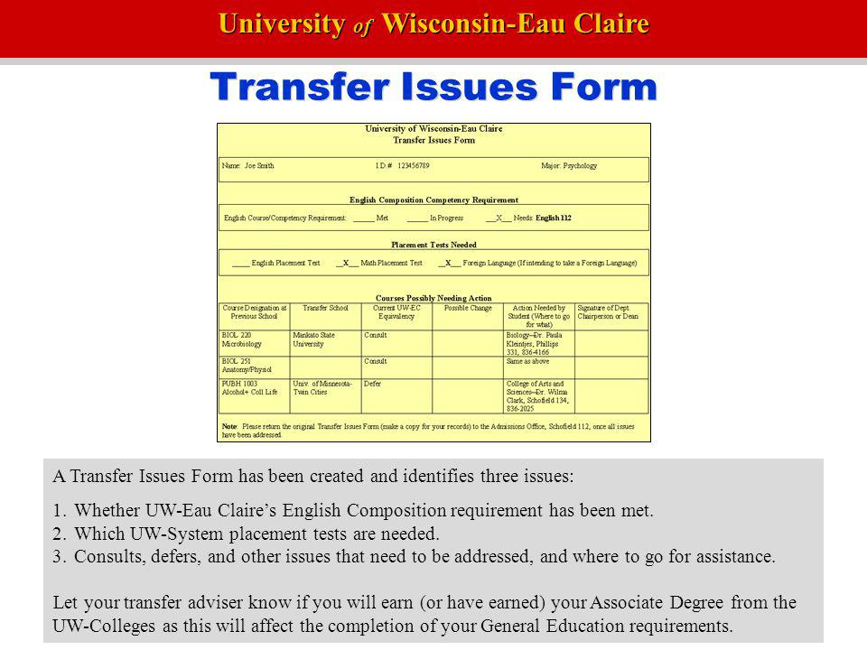 Transfer Issues Form A Transfer Issues Form has been created and identifies three issues: