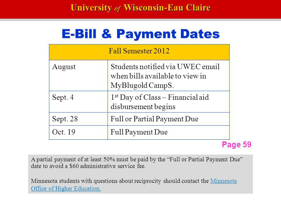 E-Bill & Payment Dates Fall Semester 2012 August