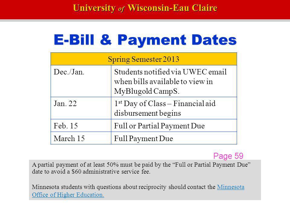 E-Bill & Payment Dates Spring Semester 2013 Dec./Jan.