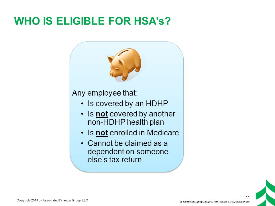 Advantages of an HSA Ownership - you own the funds in your HSA