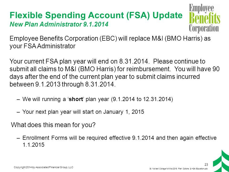 FSA Short Plan Year (9.1.2014 – 12.31.2014)