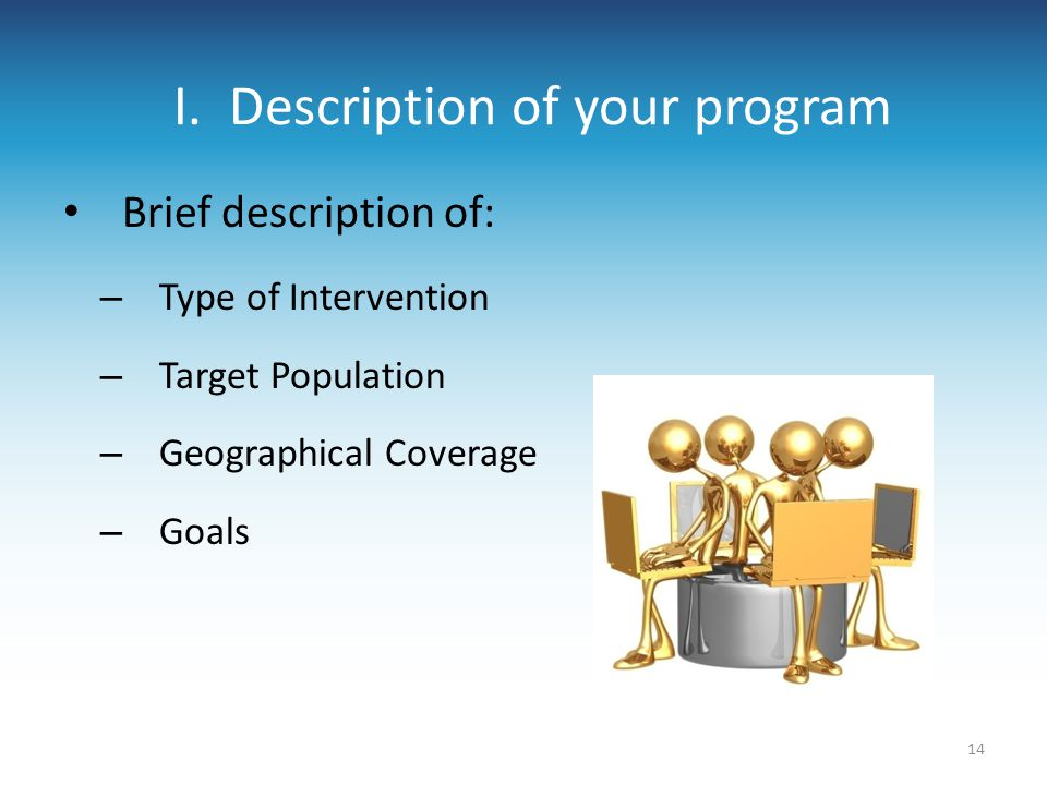 I. Description of your program