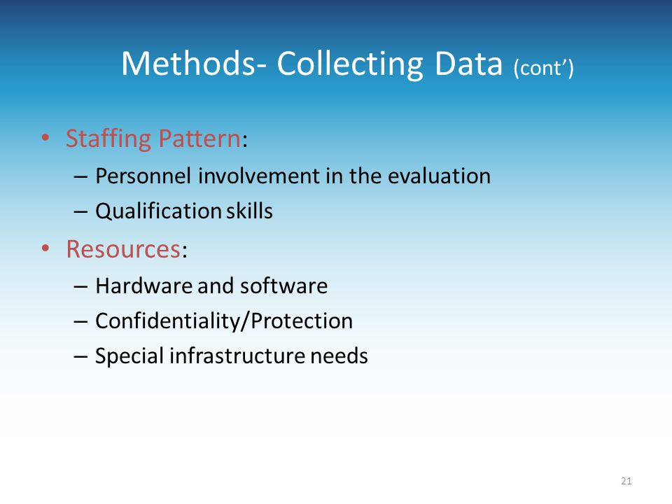 Methods- Collecting Data (cont')