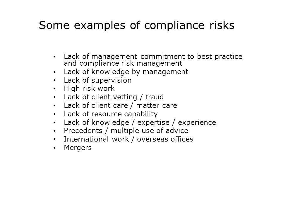 Some examples of compliance risks