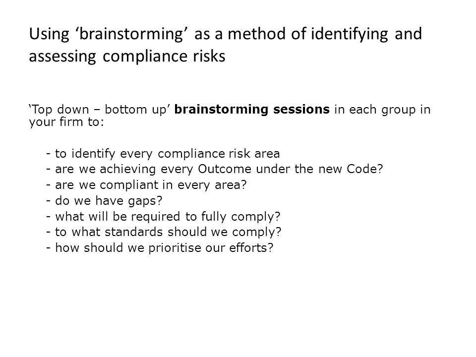 Using 'brainstorming' as a method of identifying and assessing compliance risks