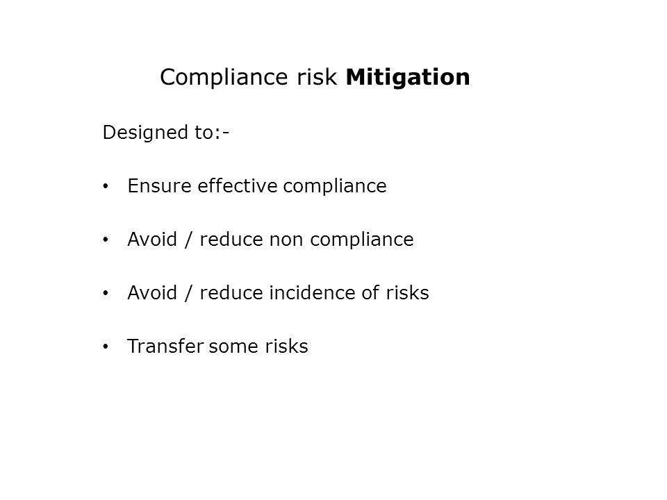Compliance risk Mitigation