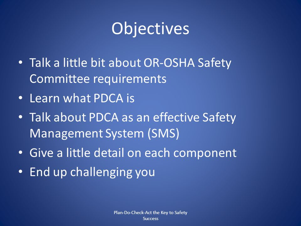 Plan-Do-Check-Act the Key to Safety Success