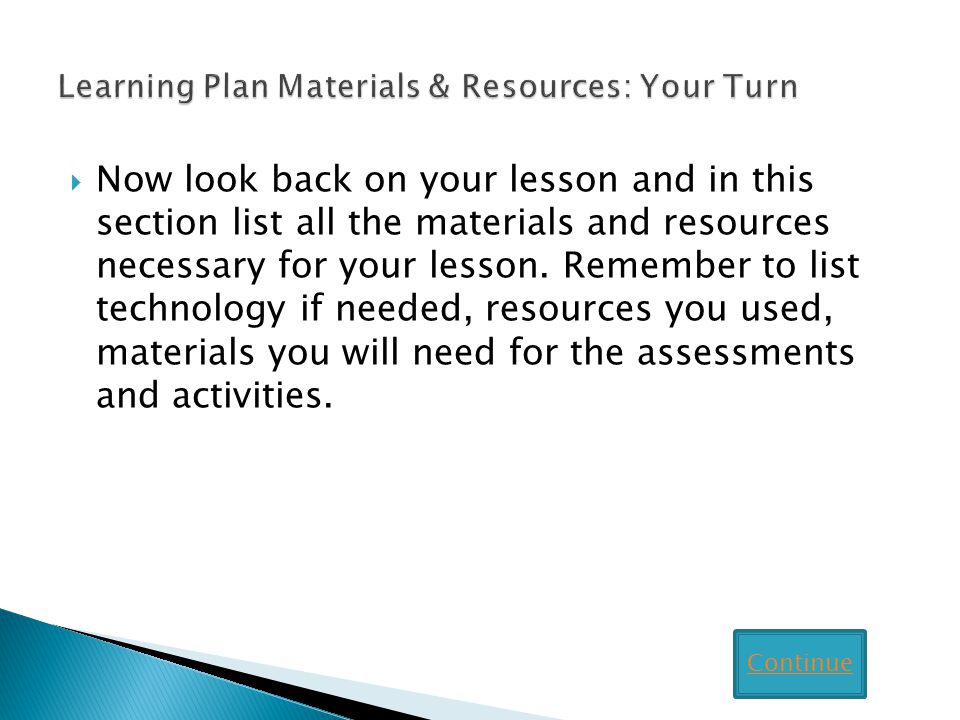 Learning Plan Materials & Resources: Your Turn
