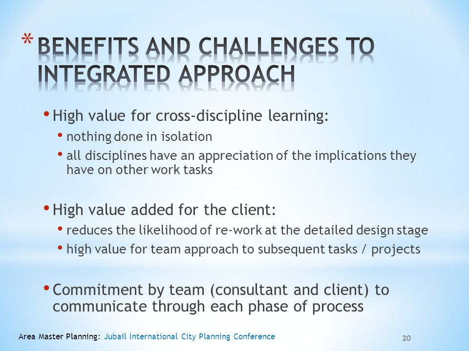 Benefits and Challenges to Integrated Approach