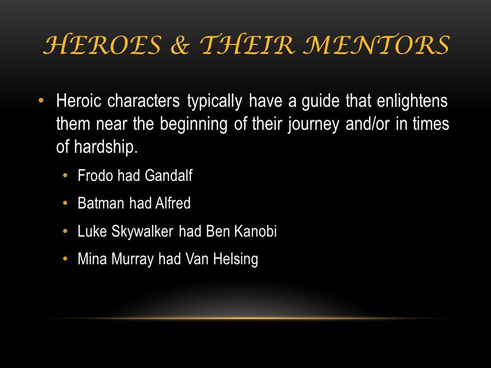 Heroes & their mentors