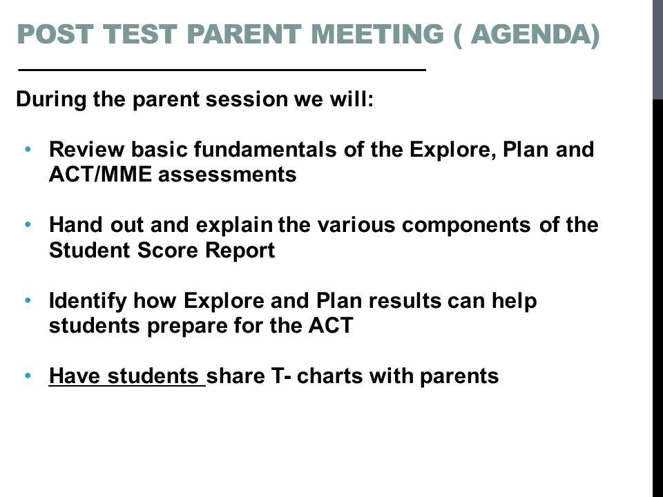 Post Test Parent Meeting ( Agenda)