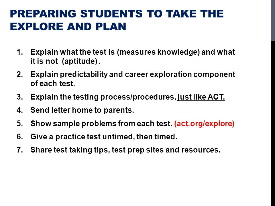 Preparing students to take the Explore and PLAN