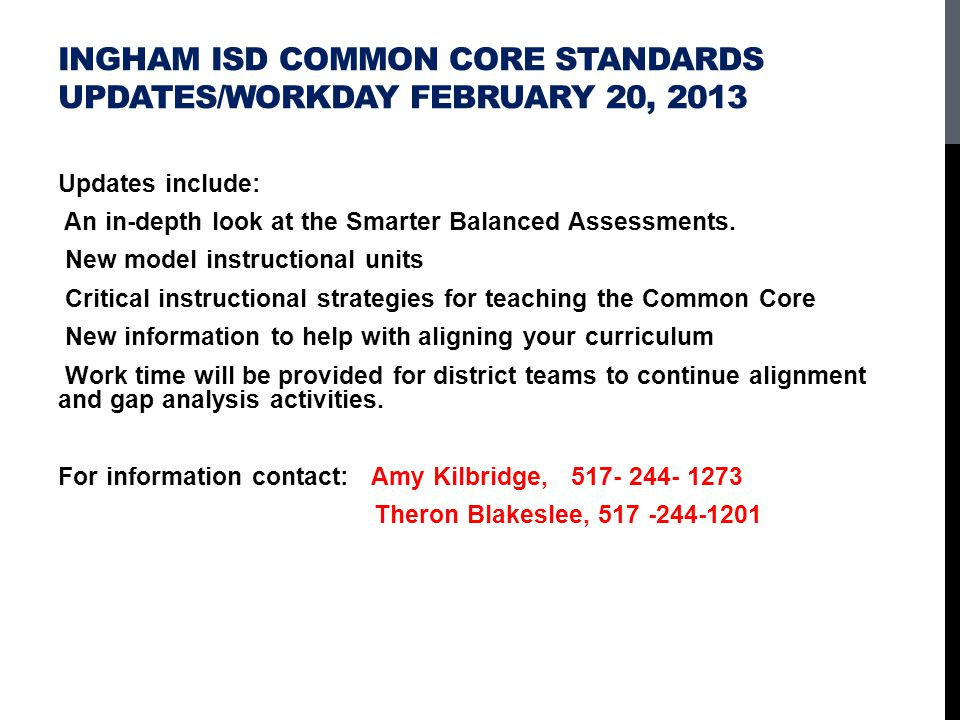 Ingham ISD Common Core Standards Updates/Workday February 20, 2013