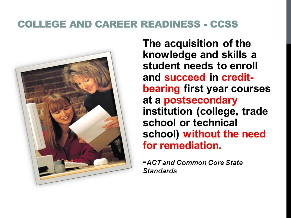 College and Career Readiness - CCSS