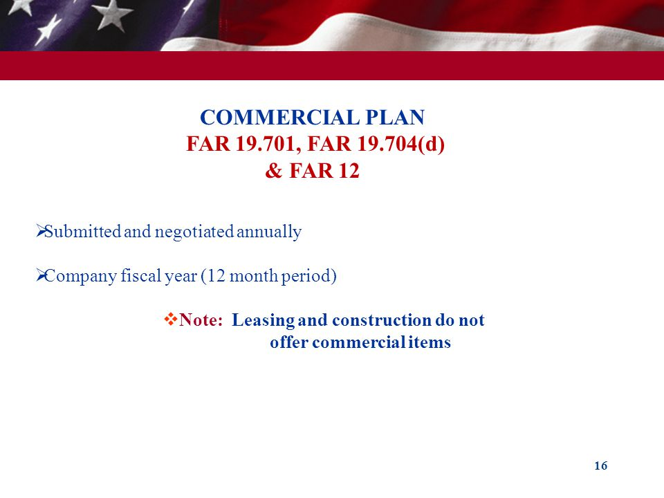 COMMERCIAL PLAN FAR 19.701, FAR 19.704(d) & FAR 12