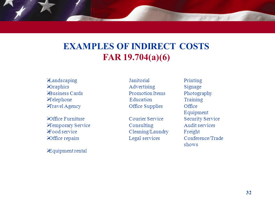 EXAMPLES OF INDIRECT COSTS FAR (a)(6)