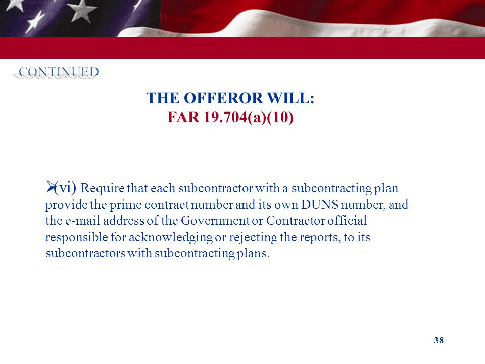 THE OFFEROR WILL: FAR 19.704(a)(10)