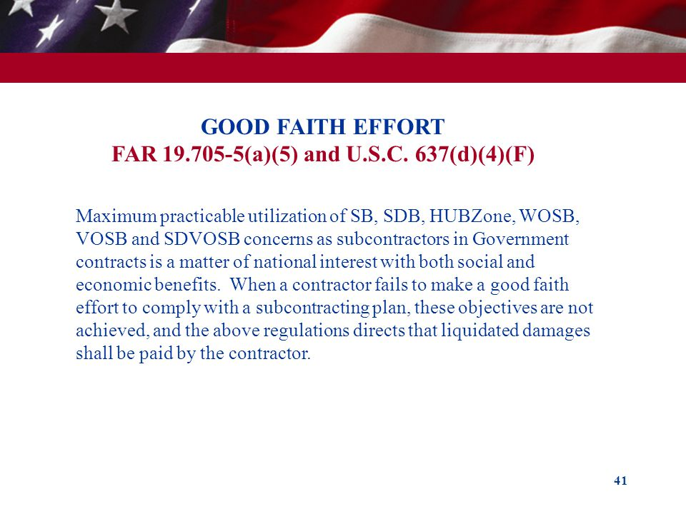 GOOD FAITH EFFORT FAR 19.705-5(a)(5) and U.S.C. 637(d)(4)(F)