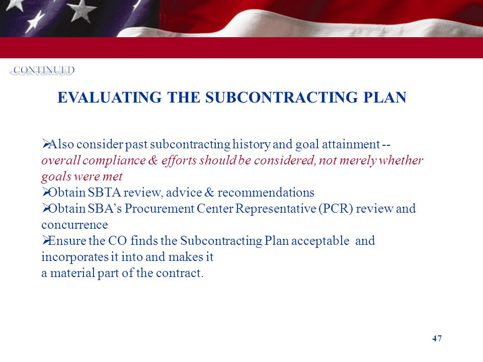 EVALUATING THE SUBCONTRACTING PLAN