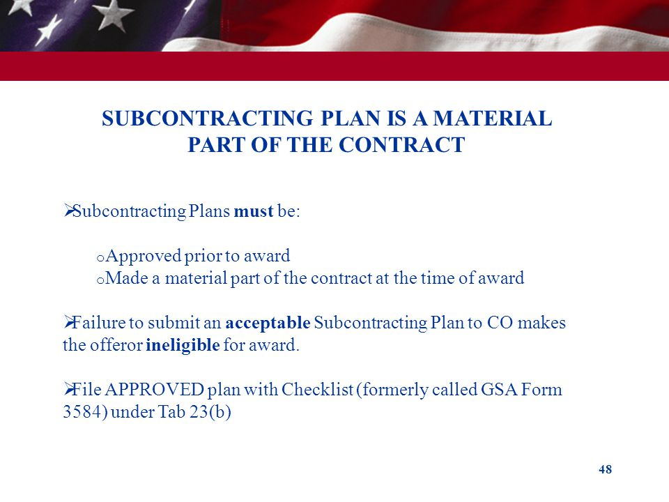 SUBCONTRACTING PLAN IS A MATERIAL