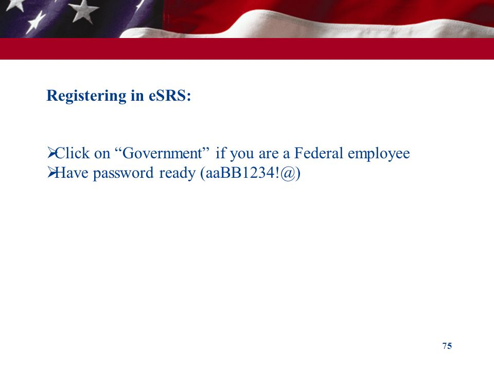Registering in eSRS: Click on Government if you are a Federal employee.