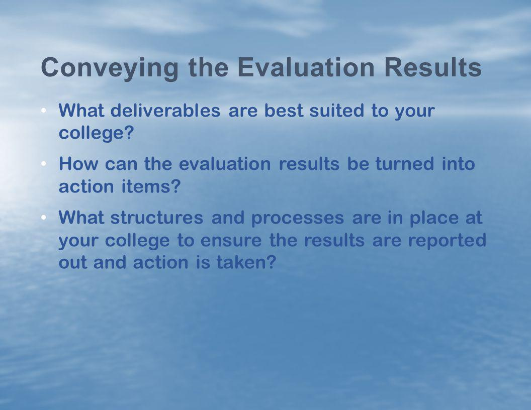 Conveying the Evaluation Results