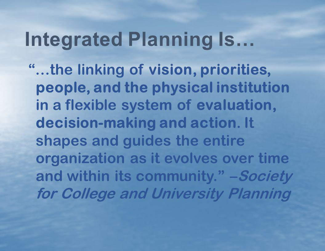 Integrated Planning Is…