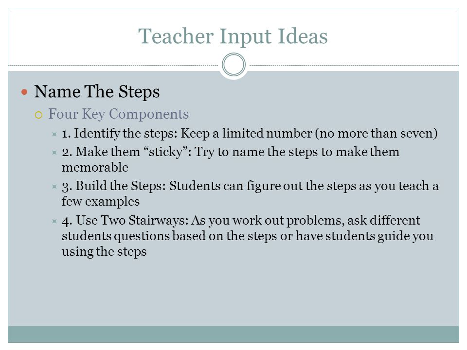 Teacher Input Ideas Name The Steps Four Key Components